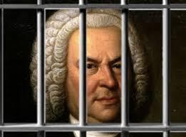 Johann Sebastian Bach in prison